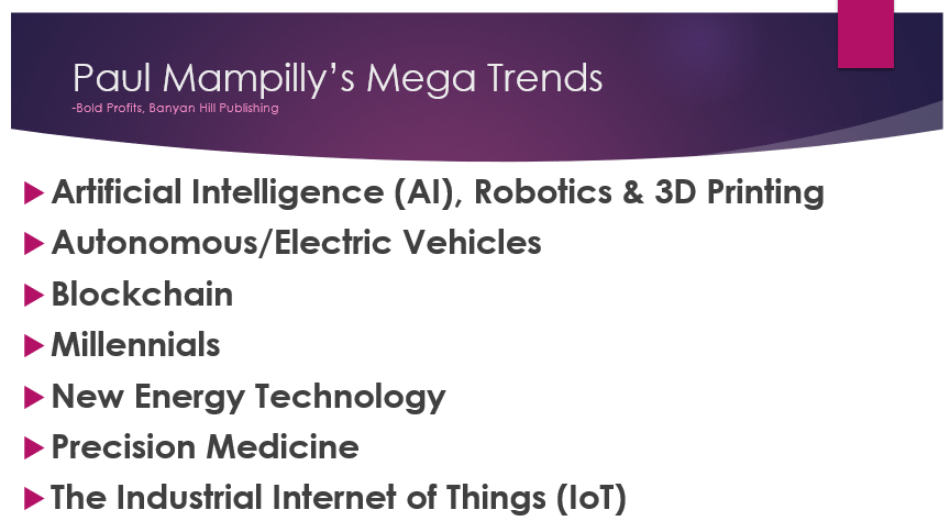 Paul Mampilly Mega Trends