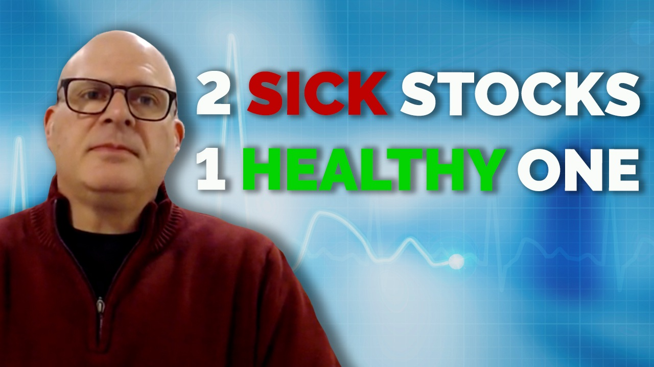 Avoid These 2 Sick Stocks — Look at This Healthy One Instead