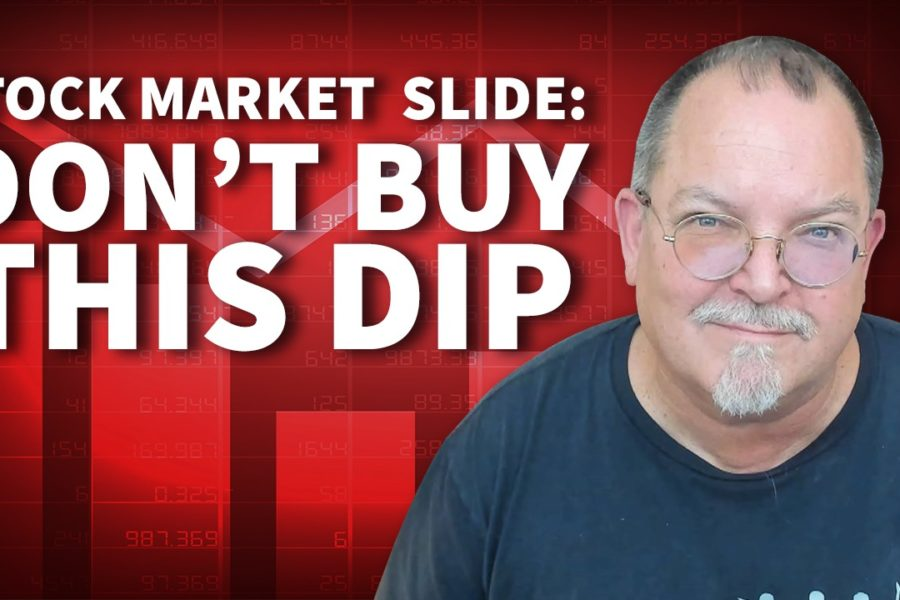 Don't Buy THIS Dip — The Stock Market Is Headed for a Slide