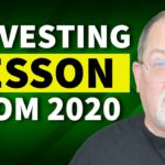 If Investors Learn One Thing From 2020, It Should Be This Lesson