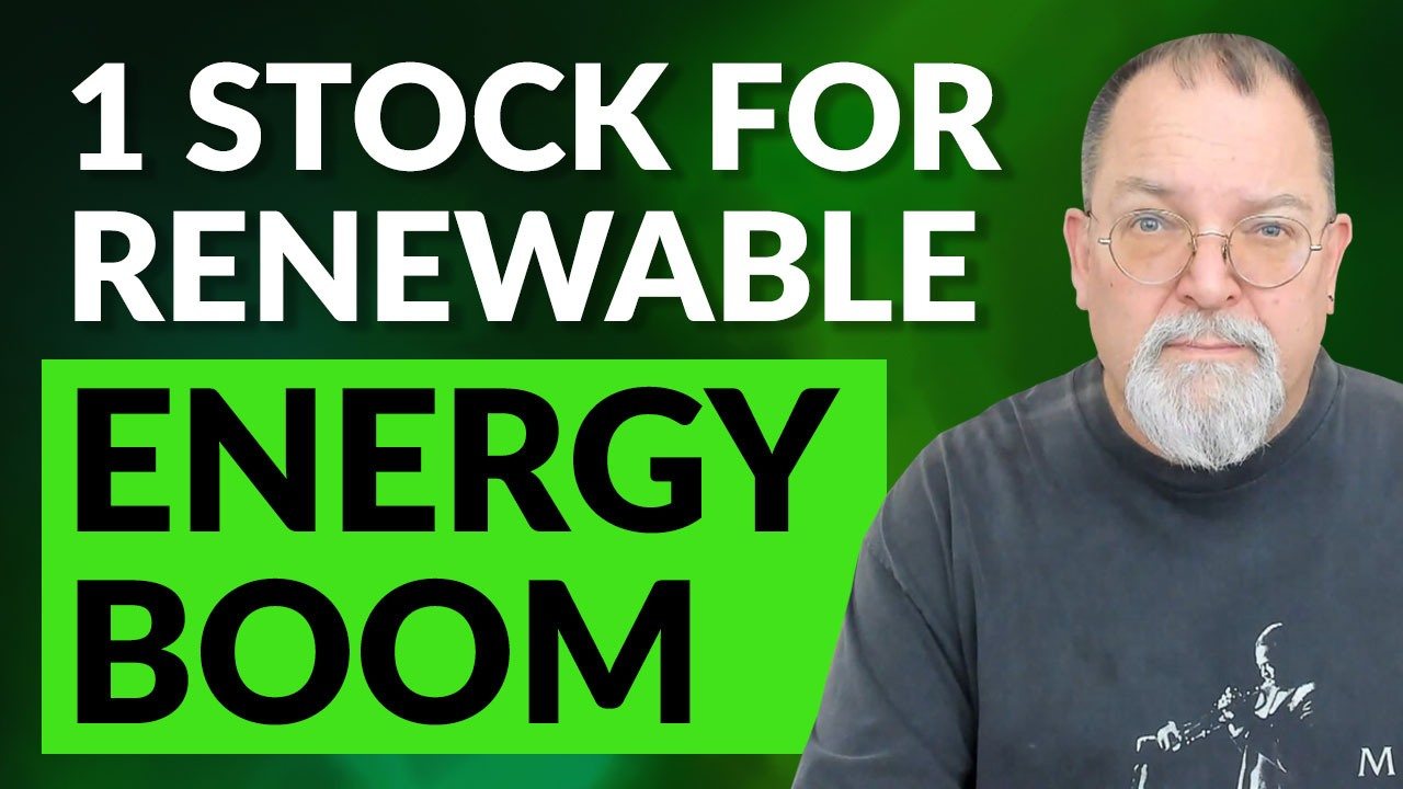 1 Stock for the Renewable Energy BOOM