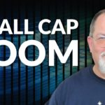 No. 1 Tip to Profit From the Small-Cap Stock Boom