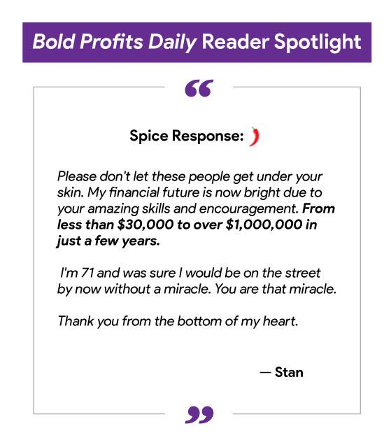 Bold Profits Daily Reader Spotlight